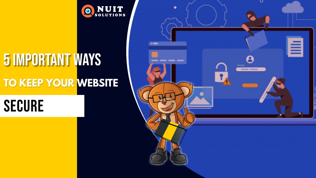 WAYS TO KEEP YOUR WEBSITE SECURE